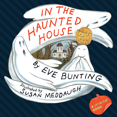 In the Haunted House - Bunting, Eve