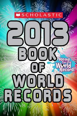 Scholastic Book of World Records 2013 - Morse, Jenifer Corr