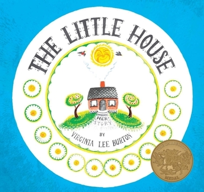 The Little House - Burton, Virginia Lee