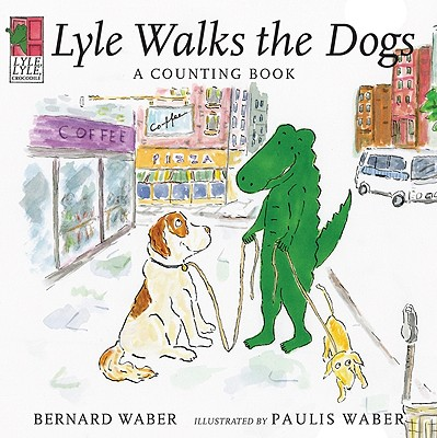 Lyle Walks the Dogs: A Counting Book - Waber, Bernard