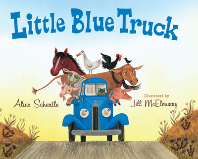 Little Blue Truck - Schertle, Alice
