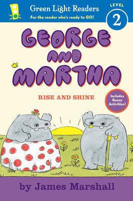 George and Martha: Rise and Shine -