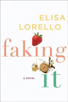Faking It - Lorello, Elisa
