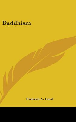 Buddhism - Gard, Richard A (Editor)