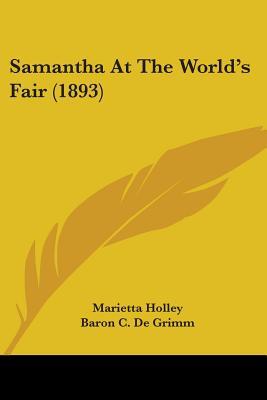 Samantha at the World's Fair (1893) - Holley, Marietta