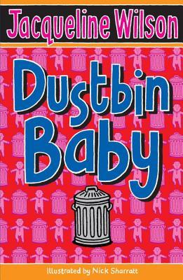 Dustbin Baby - Wilson, Jacqueline