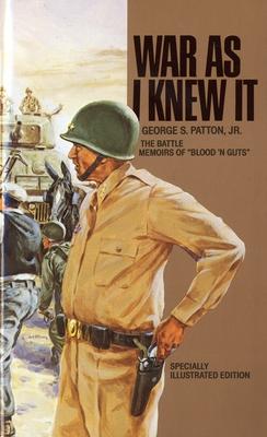 War as I Knew It - Patton, George S