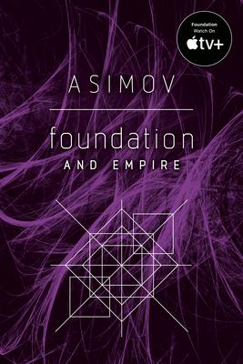 Foundation and Empire - Asimov, Isaac