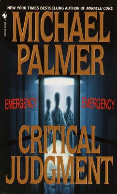 Critical Judgment - Palmer, Michael, M.D., and Beckett