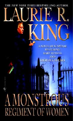 A Monstrous Regiment of Women - King, Laurie R (Preface by)