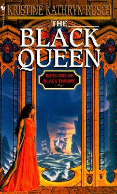 The Black Queen: Black Throne #1 - Rusch, Kristine Kathryn