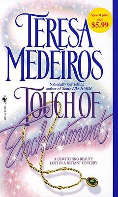 Touch of Enchantment - Medeiros, Teresa