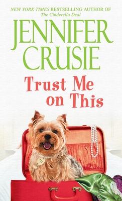 Trust Me on This - Crusie, Jennifer