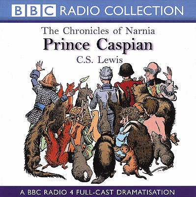 Chronicles of Narnia: Prince Caspian - Lewis, C S