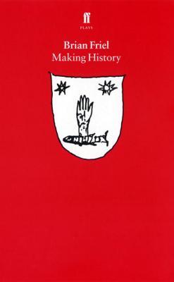 Making History - Friel, Brian