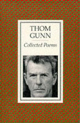 Collected Poems - Gunn, Thom