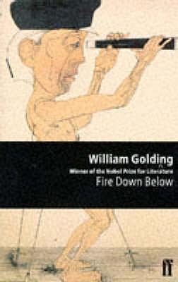 Fire Down Below - Golding, William