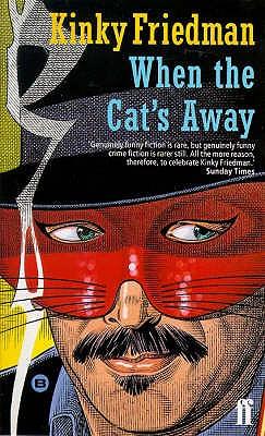 When the Cat's Away - Friedman, Kinky