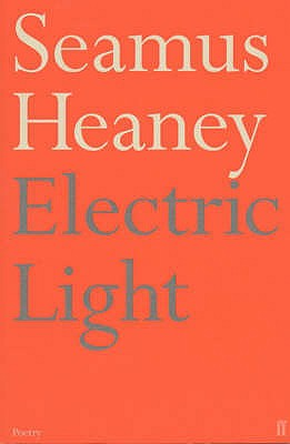 Electric Light - Heaney, Seamus