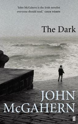 The Dark - McGahern, John