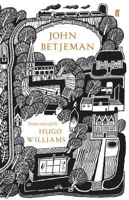 John Betjeman: Poems Selected by Hugo Williams - Williams, Hugo (Editor), and Betjeman, John