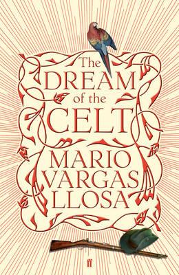 The Dream of the Celt - Vargas Llosa, Mario