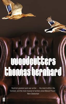 Woodcutters - Bernhard, Thomas