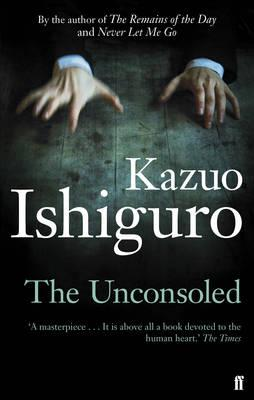 The Unconsoled - Ishiguro, Kazuo
