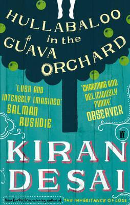 Hullabaloo in the Guava Orchard - Desai, Kiran
