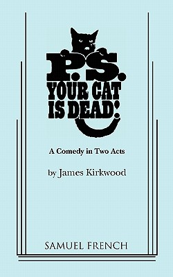P.S. Your Cat Is Dead! - Kirkwood, James
