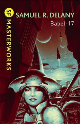 Babel-17 - Delany, Samuel R.