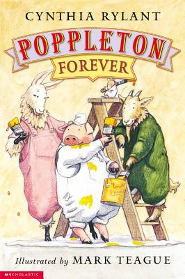 Poppleton: Poppleton Forever - Rylant, Cynthia