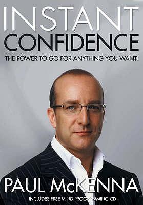 Instant Confidence - McKenna, Paul