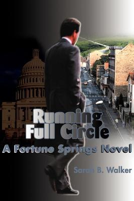 Running Full Circle: A Fortune Springs Novel - Walker, Sarah B