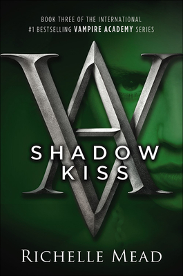 Shadow Kiss - Mead, Richelle