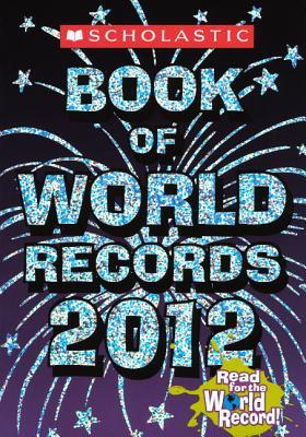 Scholastic Book of World Records 2012 - Morse, Jenifer Corr