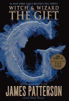 The Gift - Patterson, James, and Rust, Ned