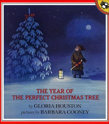 The Year of the Perfect Christmas Tree: An Appalachian Story - Houston, Gloria