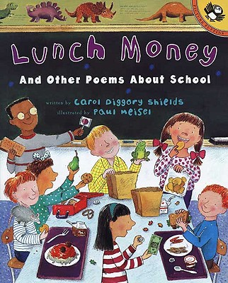 Lunch Money and Other Poems about School - Shields, Carol Diggory