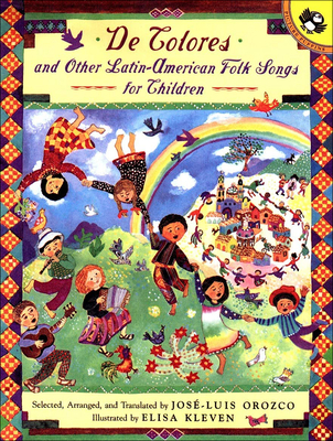 """De Colores"" And Other Latin-American Folk Songs For Children - Orozco, Jose-Luis"