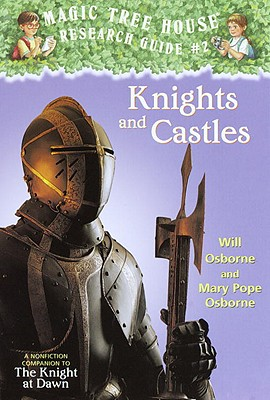 Knights and Castles - Osborne, Will, and Osborne, Mary Pope