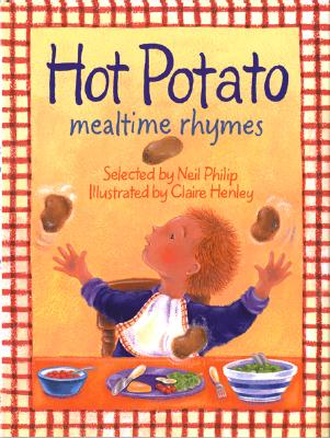 Hot Potato: Mealtime Rhymes - Philip, Neil