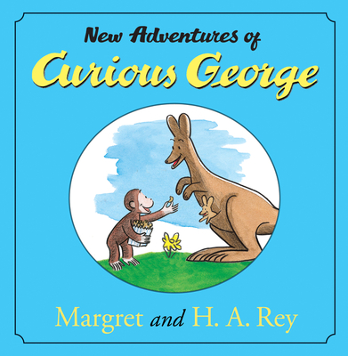 The New Adventures of Curious George - Rey, Margret, and Rey, H A