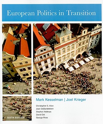 European Politics in Transition - Kesselman, Mark, and Krieger, Joel, and Allen, Christopher S