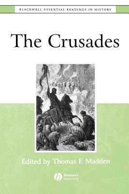 The Crusades - Madden, Thomas F, Professor (Editor)