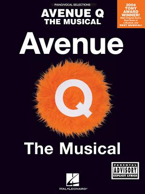 Avenue Q - The Musical - Lopez, Robert, and Marx, Jeff