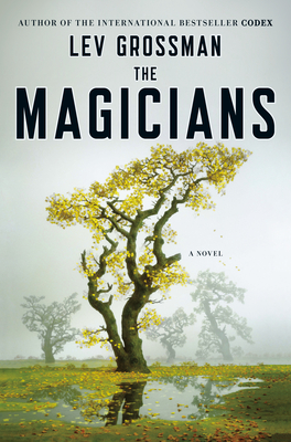 The Magicians - Grossman, Lev