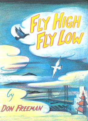 Fly High, Fly Low - Freeman, Don