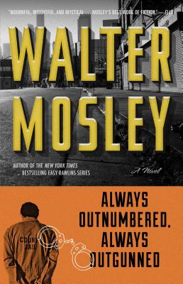 Always Outnumbered, Always Outgunned - Mosley, Walter