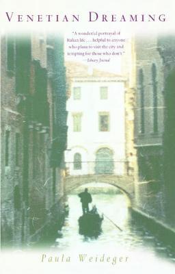 Venetian Dreaming - Weideger, Paula